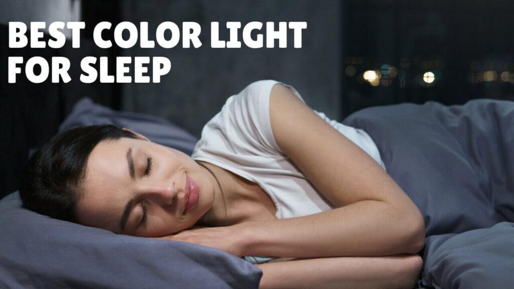 Best Color Light for Sleep