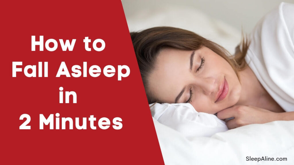 How to Fall asleep in 2 minutes